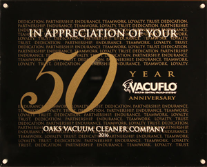 Actual Plaque from VacuFlo Celebrating 50 Years as a VacuFlo Dealer